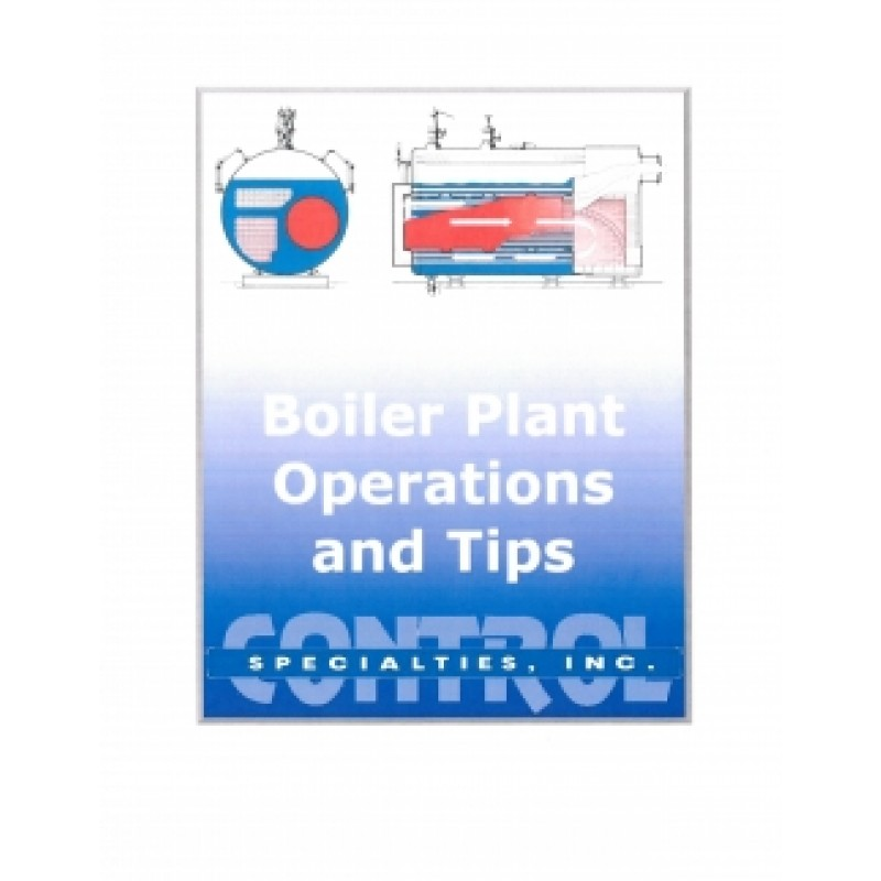 Boiler Plant Operations and Tips eBook | Control Specialties